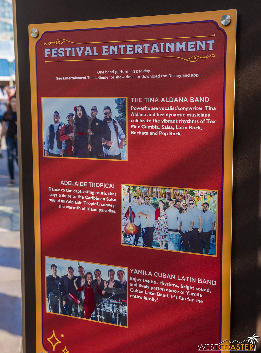 There are familiar and fresh names on the entertainment line-up.  The band depends on the day.
