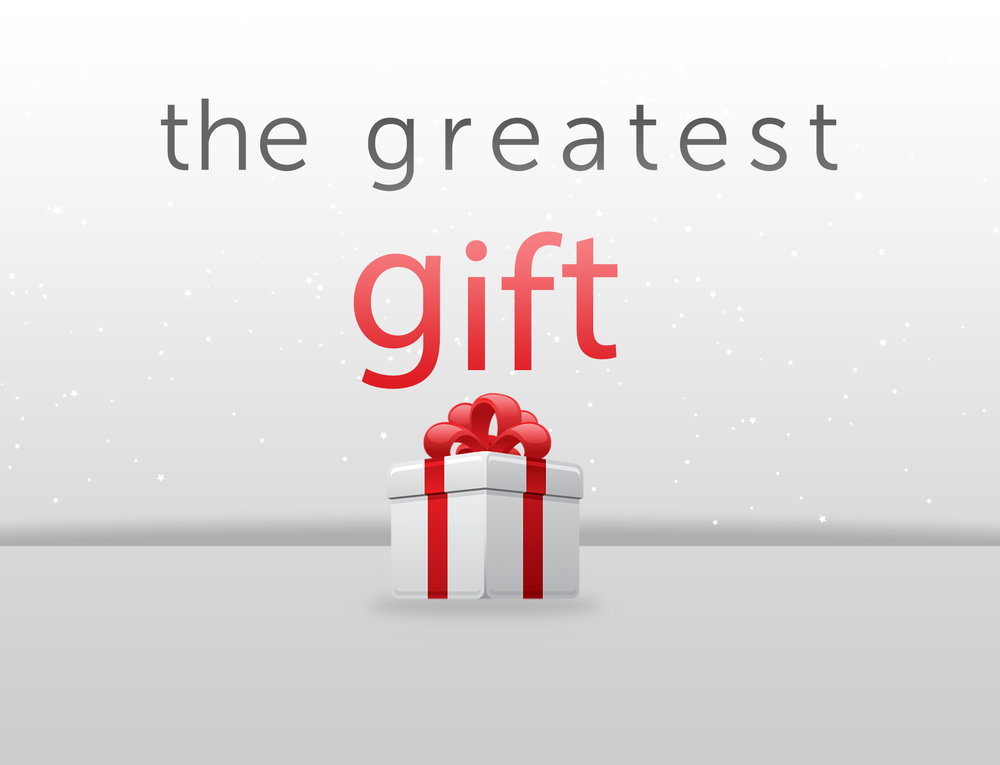 the best greatest gift.jpg