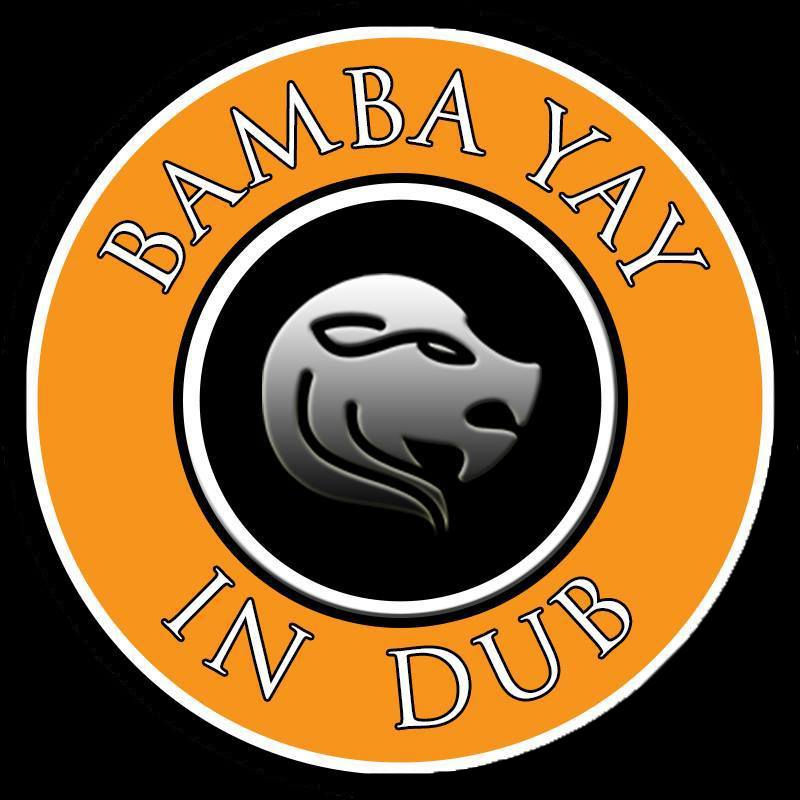 Bamba Yay - In Dub