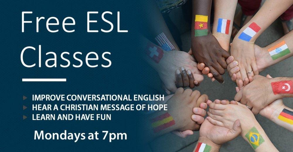 ESL: Free English classes Mondays at 7 pm.