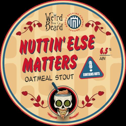 Nuttin' Else Matters