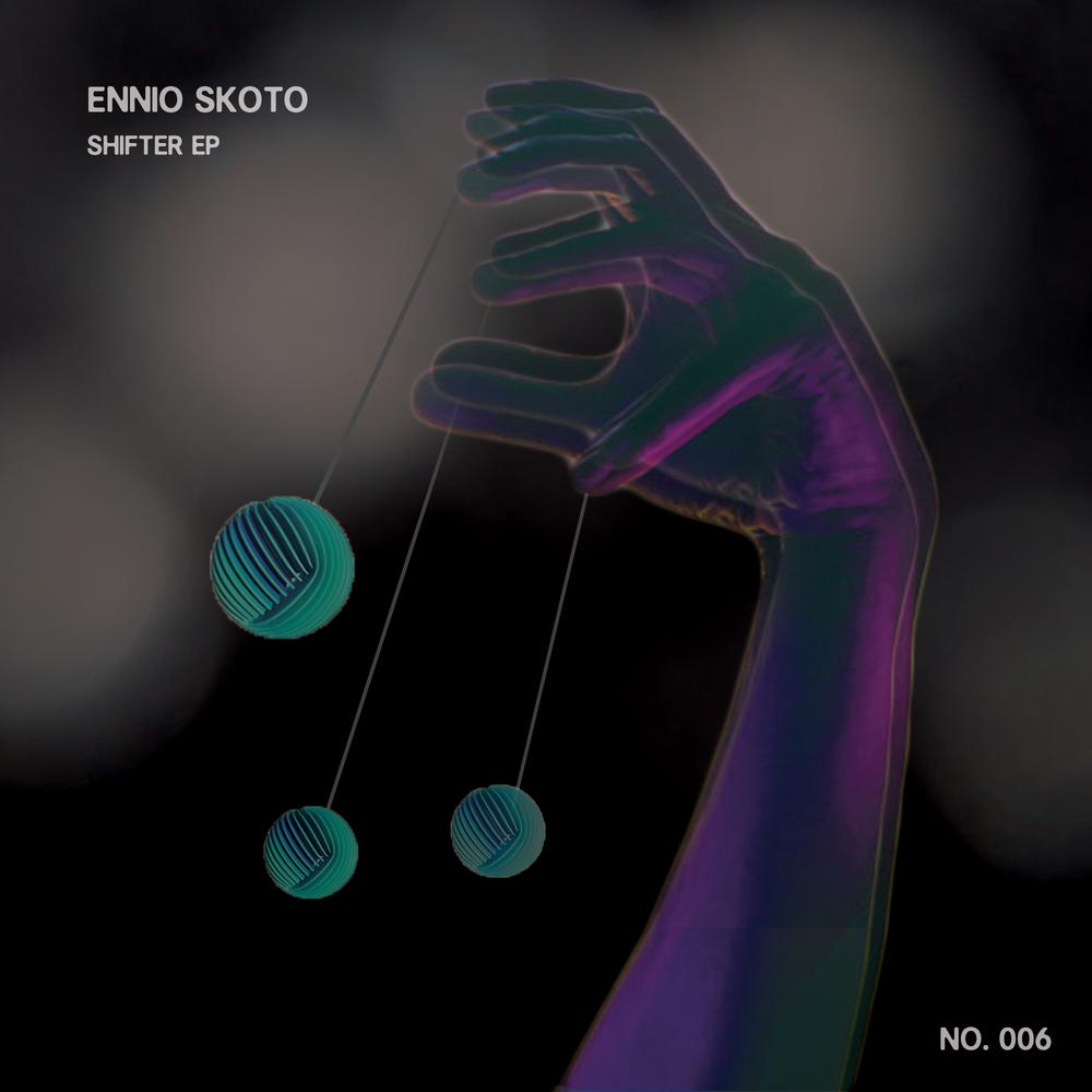 Ennio Skoto - Shifter EP Nosso Records