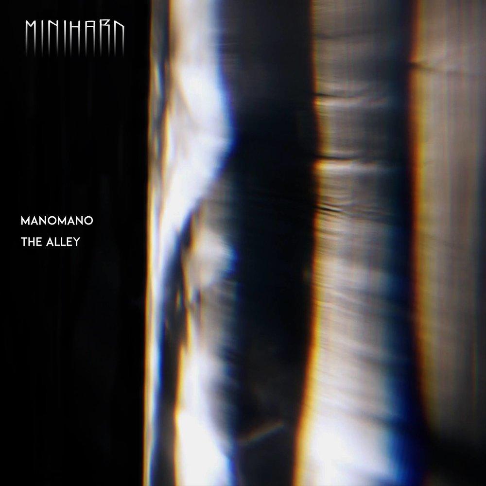 Manomano - The Alley EP Minihard Records
