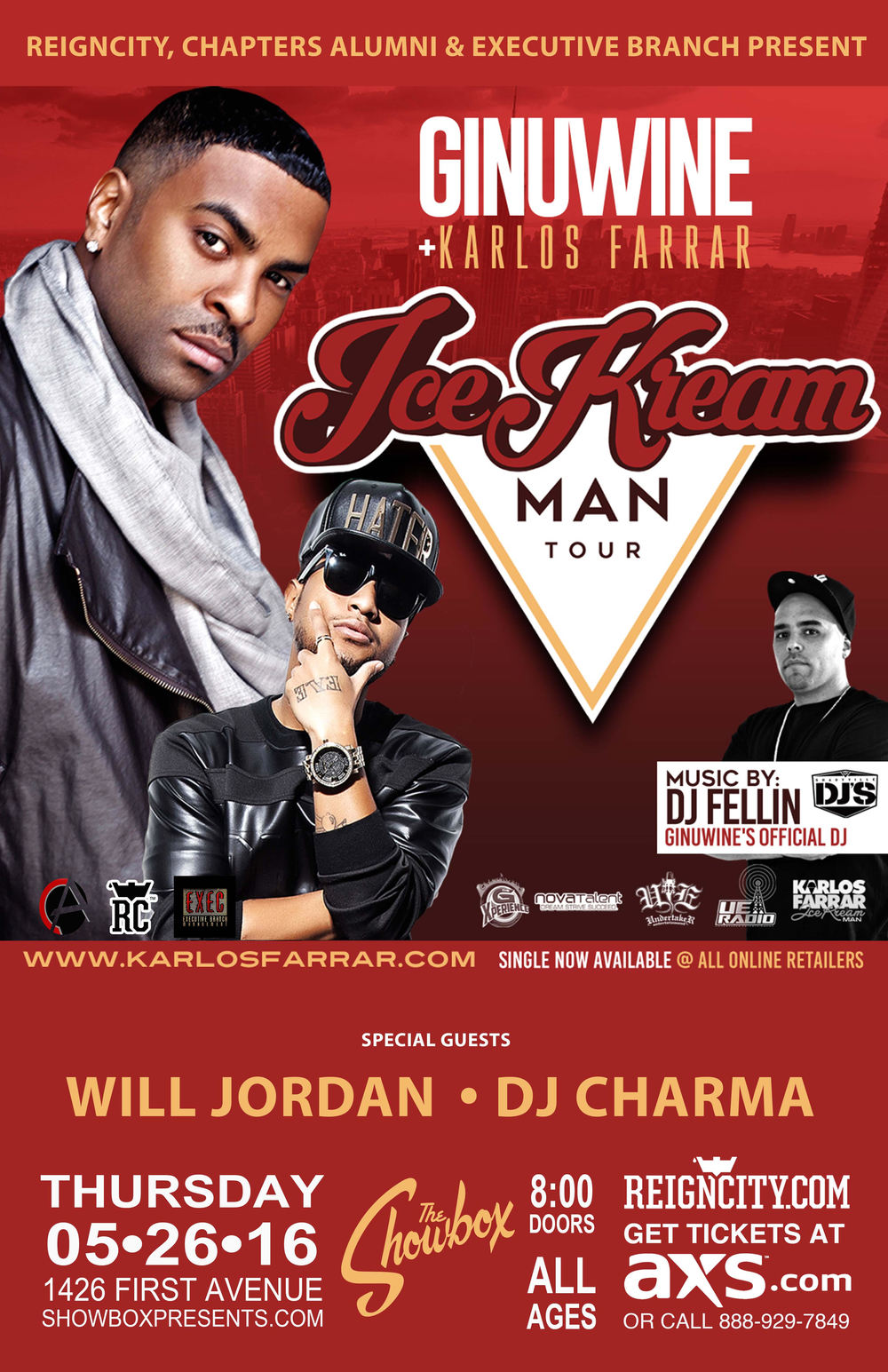 ReignCity, Chapters Alumni & Executive Branch present: Ice Kream Man Tour Feat: GINUWINE KARLOS FARRAR Will Jordan Dj Charma 8pm Doors | 9pm Show $30 ADV / $35 DOS All-Ages + Bar w/ I.D. At The Showbox