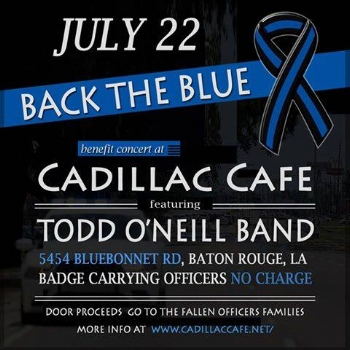 Join the ‪#‎TOB‬ at Cadillac Cafe in Baton Rouge for a ‪#‎BackTheBlue‬ benefit concert. All proceeds from the door (along with all any other donations given) will directly go to the fallen officers families. All badge carrying police officers will gain entry at NO CHARGE. Come out and support the men and women in blue and help make this a huge success. Thank you and don't forget to please share.