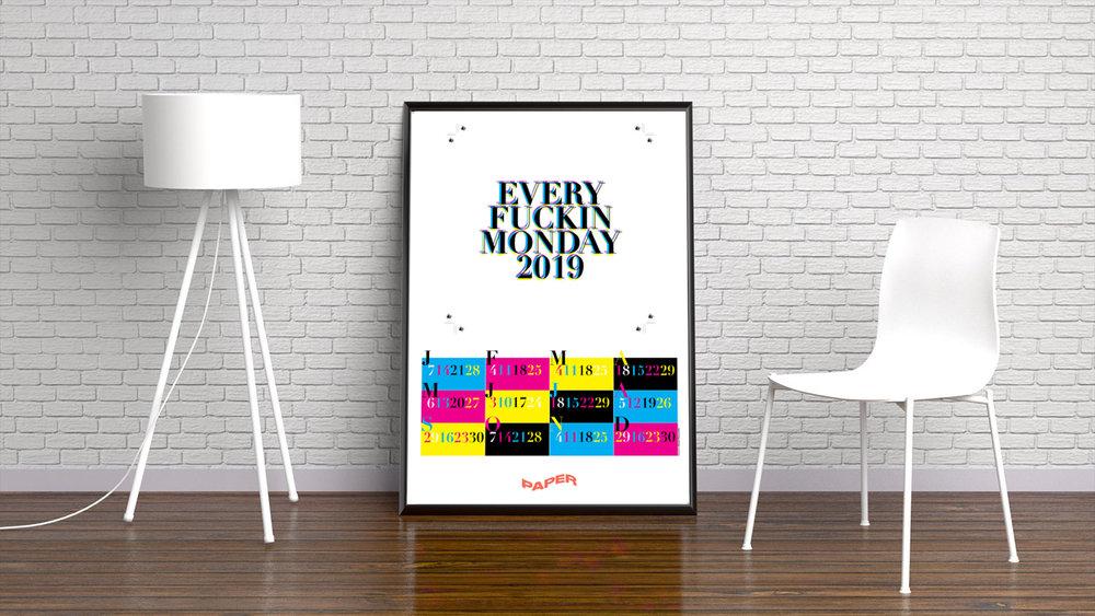 PAPER - Every Fuckin Monday Calendar 2019