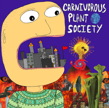 Carnivorous Plant Society - Debut Album    BUY HERE