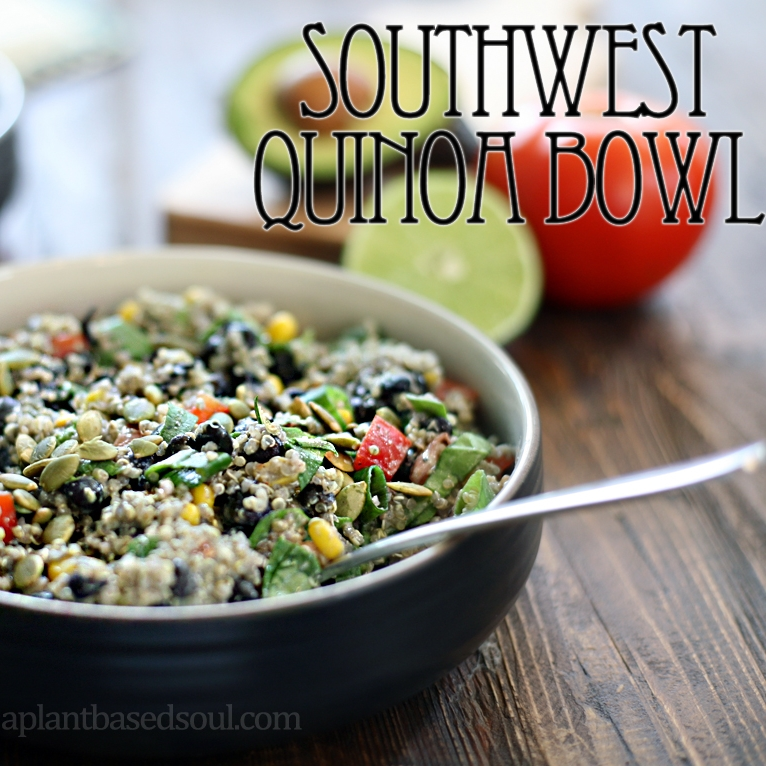 Southwest Quinoa Bowl