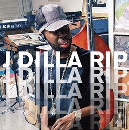 R.I.P. J. Dilla