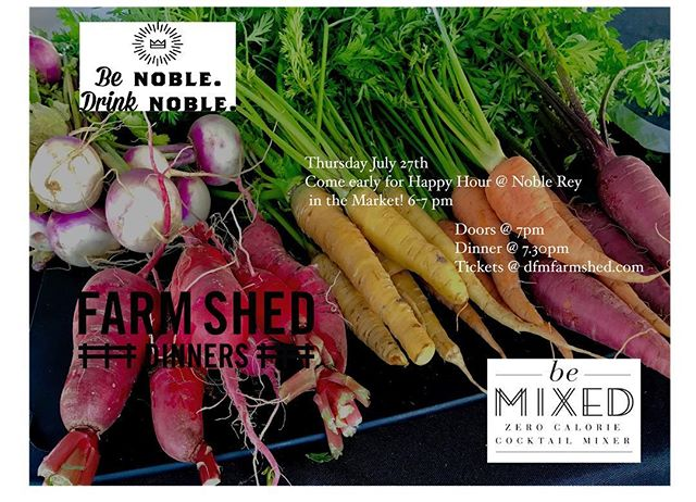 This coming Thursday at @dallasfarmersmarket ! Time is running out reserve your seat now - link in bio & image #tresdallas #dfmfarmshed #popup #dallasfarmersmarket #eatlocal #benobledrinknoble #bemixed @bemixed
