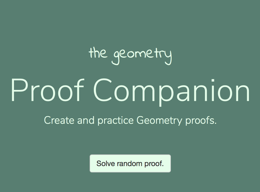 Proof Companion - This is a drag-and-drop web app for practicing proof. CanFigureIt is certainly much more thorough, but this gets the job done for quick practice, especially right before and exam.