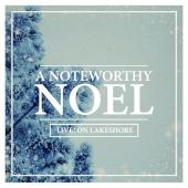 NoteworthyNoelLive.jpg