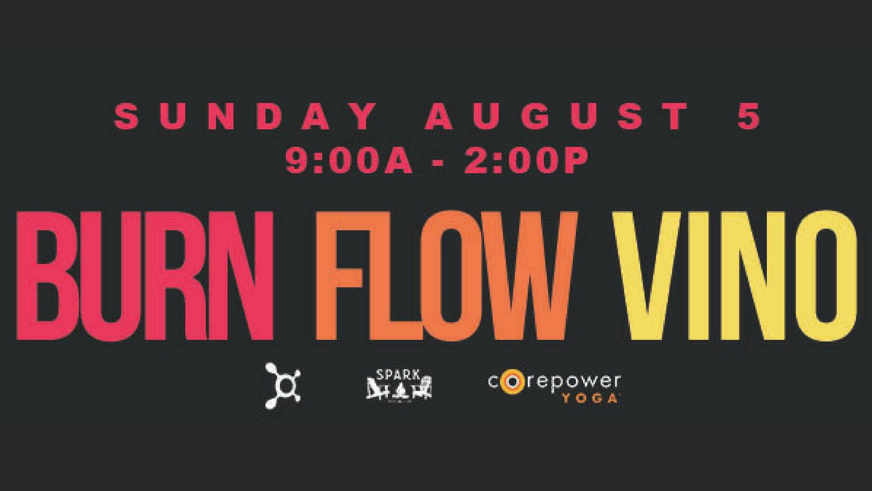 Burn, Flow, and Vino! — SPARK Social SF