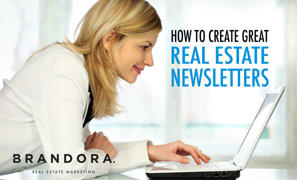 How to create great Real Estate Newsletters
