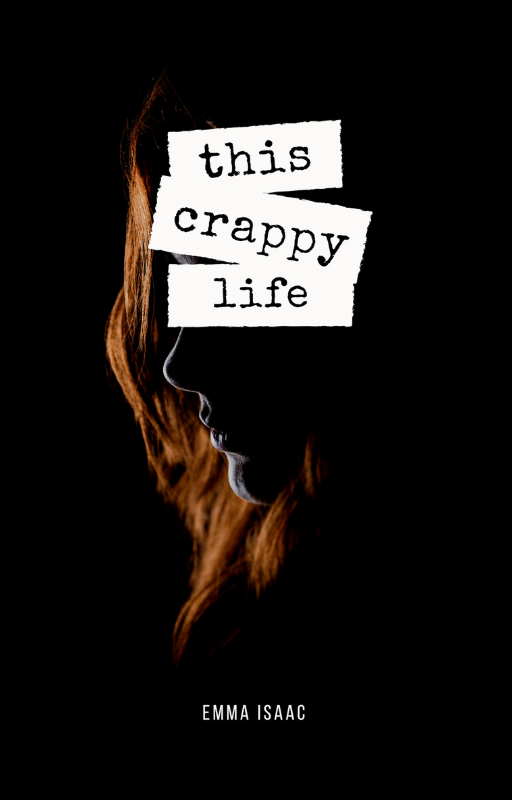 Wattpad-Cover-this-crappy-life.png