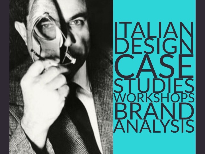 Keywords: Art, Culture and Society, Italian Brands, Made in Italy brand   Evolution of the concept of Design and Applied Arts    SEE PROGRAM DETAILS