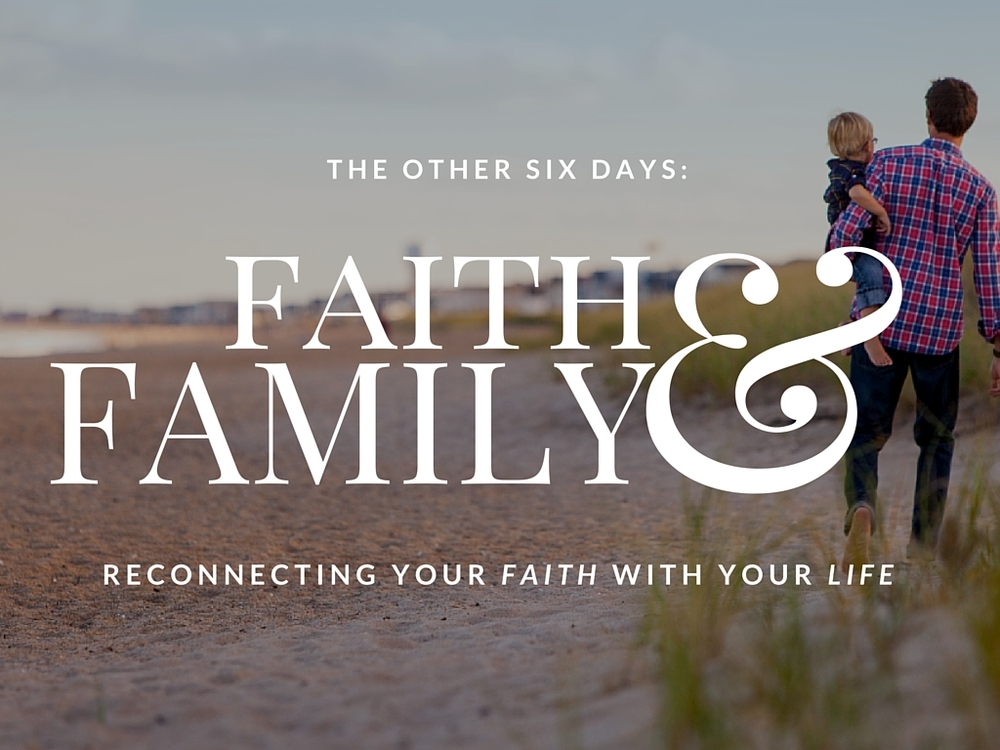 Faith and Family