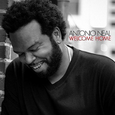 Antonio Neal  welcome home EP R&B Soul Produced & Engineered