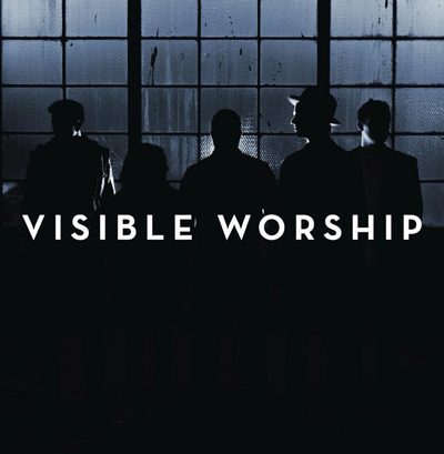 Visible Worship  Visible Worship EP Alternative Produced & Engineered