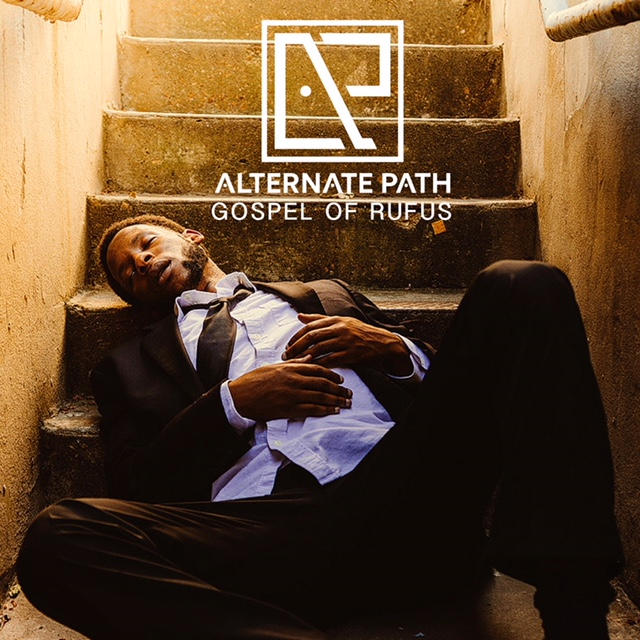 Gospel Of Rufus  Alternate Path Hip Hop Produced, Mixed & Mastered