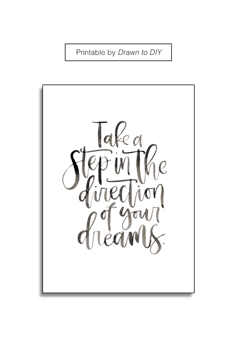 take-a-step-in-the-direction-of-your-dreams-drawntodiy-01