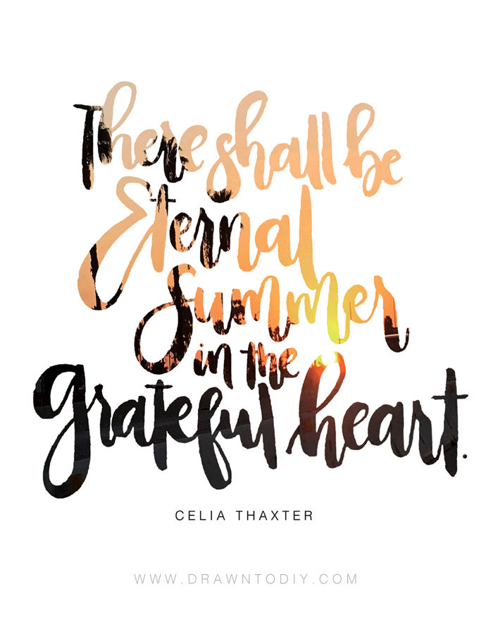 There shall be eternal summer Printable by Drawn to DIY 02