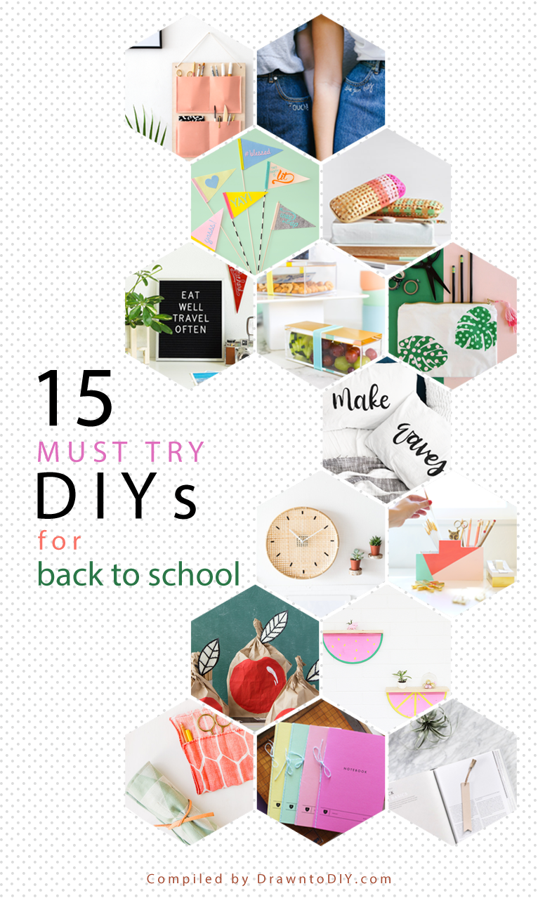 15 MUST TRY DIYS FOR BACK TO SCHOOL - DrawntoDIY