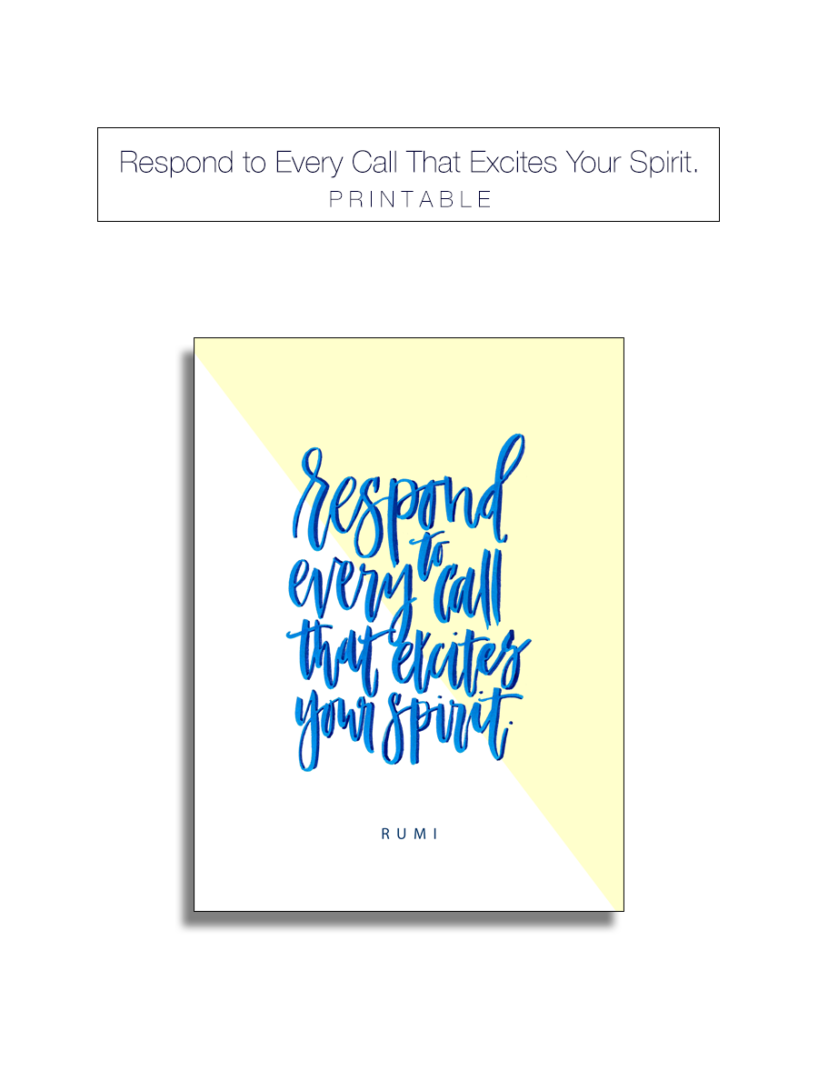 Respond to Every Call That Excites Your Spirit — Drawn to DIY