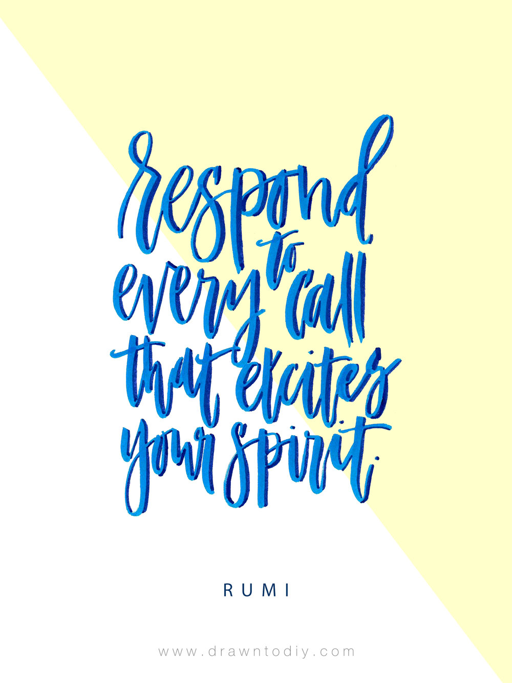 Respond To Every Call That Excites Your Spirit