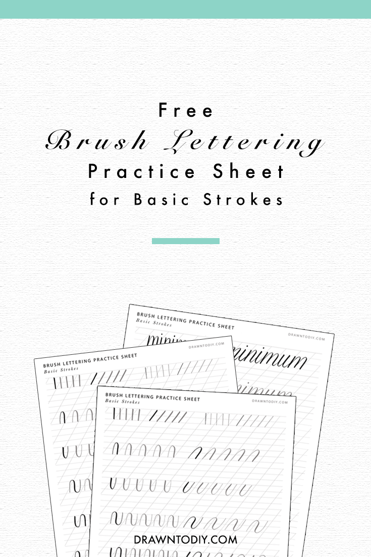 Free Brush Lettering Practice Sheet for Basic Strokes | @DrawntoDIY