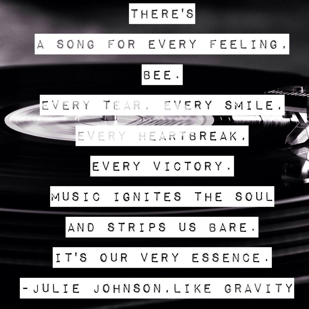 Like Gravity by Julie Johnson Music Quote