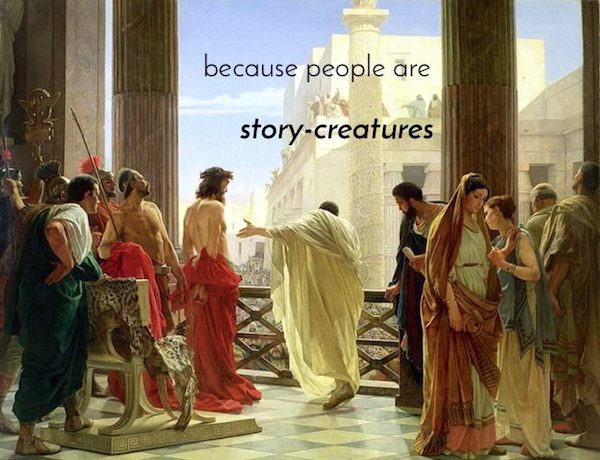 Ecce Homo & Pilate (Stories are the best method to preach from the Bible)