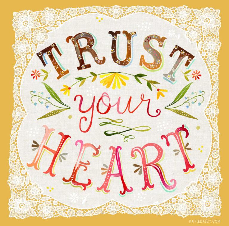 Trust Your Heart Illustration.