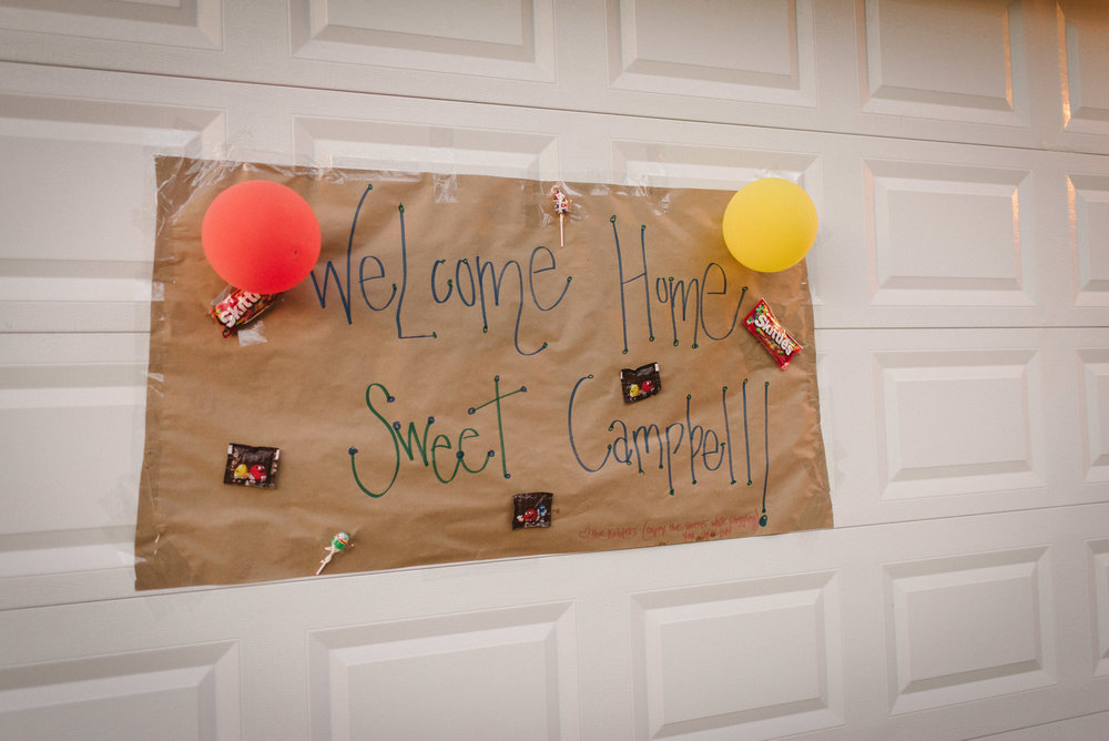The  Kublers  came and hung this on our garage before we got home!  It was so so sweet to come home to such celebration!