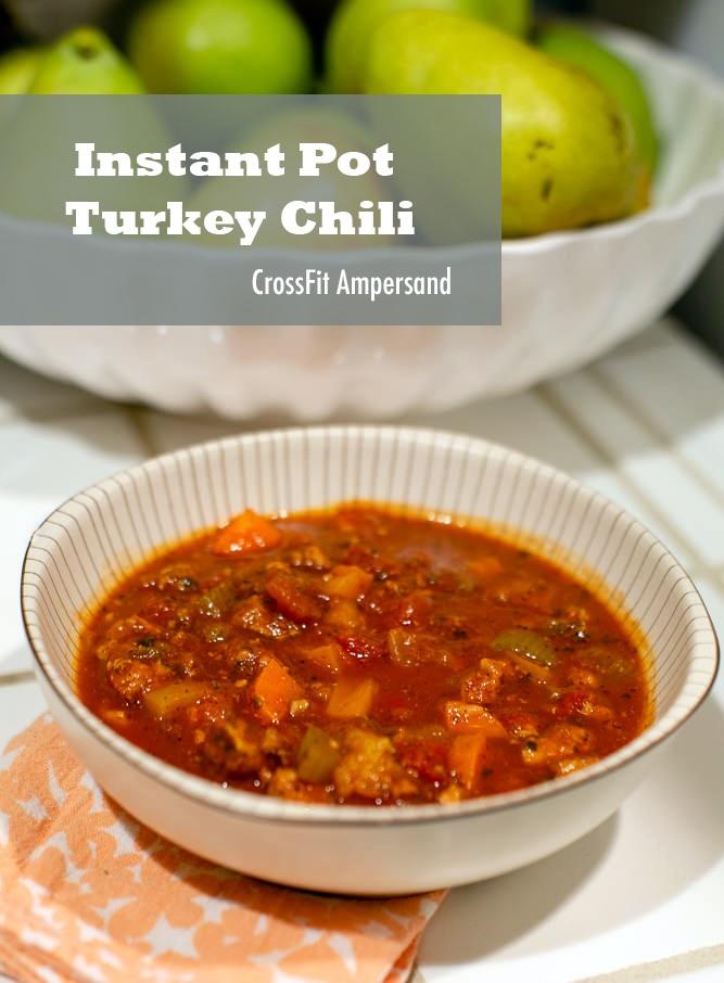 Recipe Instant Pot Turkey Chili Crossfit Ampersand