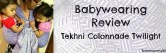 Babywearing Review: Tekhni Colonnade Twilight