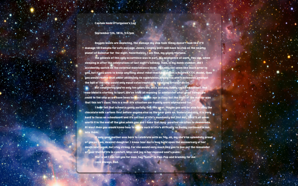 This is a fictional space log that I may be trying on for size soon. Let me know what you think if you'd like.