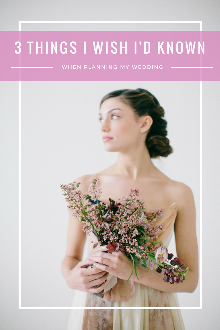 3 Things I Wish I'd Known When Planning My Wedding