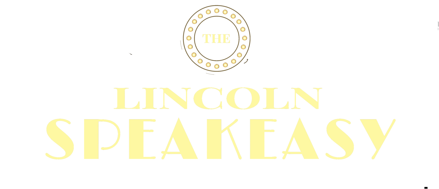 The Lincoln Speakeasy