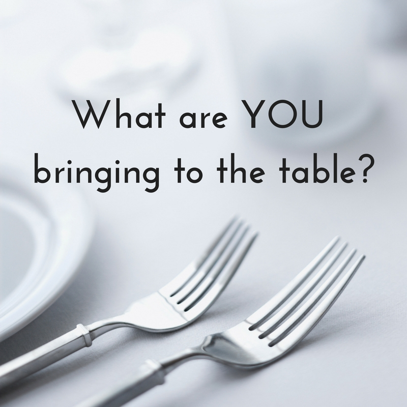 What are YOU bringing to the table??.jpg