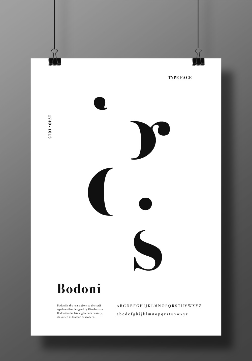 The Art of Bodoni  The Bodoni typeface was made for communication but also made to be appreciated as a work of art. The typeface is known for its elegance and simplicity. This new introduction of a clear and simple type during that time period was mostcommonly used in headings and display usage. This poster emphasizes the elegance of the typeface, to be viewed as a piece of art. The enlarged part of types of Bodoni highlights the sophisticated curves and the beautiful negative space it creates.