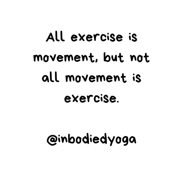"All exercise is movement but not all movement is exercise.  You don't need to ""work out"" to move your body. Small doses of movement can create small shifts in how you feel and support overall well-being. In fact, you may be compounding stress in the body over the long term by using rigorous exercise to access a sense of relief in the short term. I notice in my own movement practice that often, when I have the urge to ""fix"" something (my mood, an ache or pain, my energy, etc...) by ""working out"". what I really need is to get out of the way - to move gently or rest my body so that it can settle on its own. #mindfulmovement #traumarecovery #vulnerabilityisstrength #recoverywarriors #intuitivemovement #yourstorymatters #recoverywarriors"