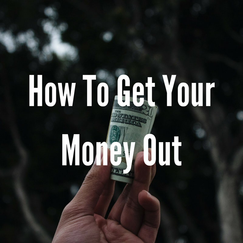 How To Get Your Money Our (2).png