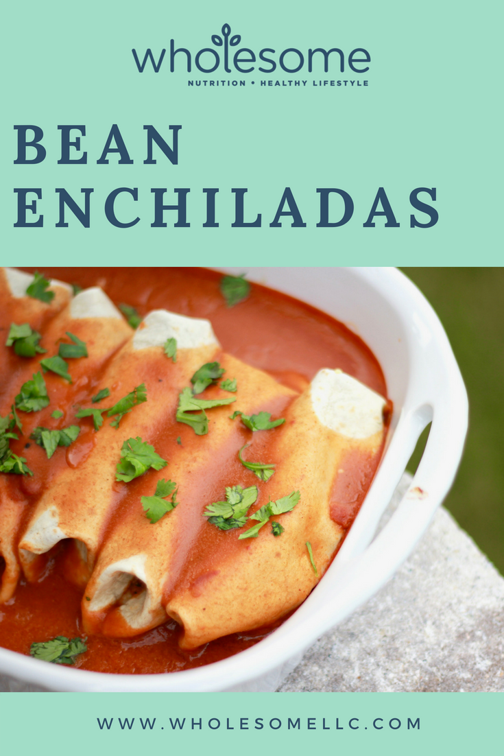 Pinterest - Bean Enchiladas - Wholesome LLC