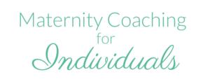 Individual Maternity Coaching