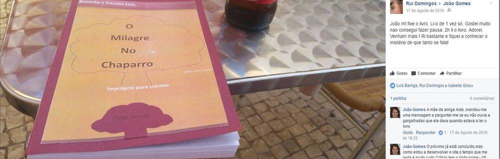 Publicação de um leitor amigo no dia 18 de Agosto de 2016 relativo ao livro O Milagre No Chaparro, segunda edição.