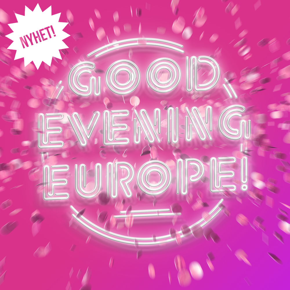 Good Evening Europe pop house-Ikon.jpg