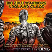 100 Zulu Warriors (Incl. Black Coffee, Culoe de Song new vocal versions & Rocco Remixes) 100 Zulu Warriors, Roland Clark