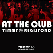 At The Club (Timmy Regisford & Adam Rios Remixes) Timmy Regisford, Lynn Lockamy