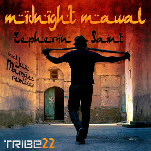 Midnight Mawal  (Incl. Jose Marquez Remixes) Zepherin Saint